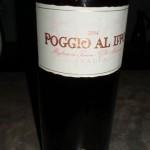 Poggio al Lupo 2004 IGT 92 Wine Spectator